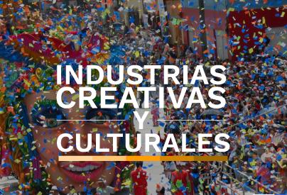 Industrias creativas y culturales