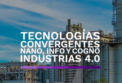 Tecnologías convergentes e industrias 4.0