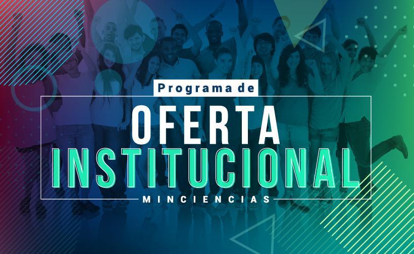 Ofertas Institucional Minciencias 2020