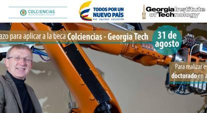 Beca Colciencias - Georgia Institute of Technology