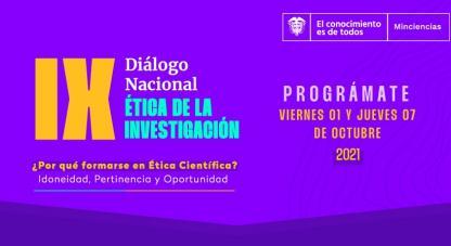 •La agenda de este Diálogo contempla siete eventos, que están enfocados en la Formación en Ética de la Investigación, Bioética e Integridad